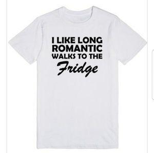 Long Romantic Walks To the Fridge Funny Tshirt